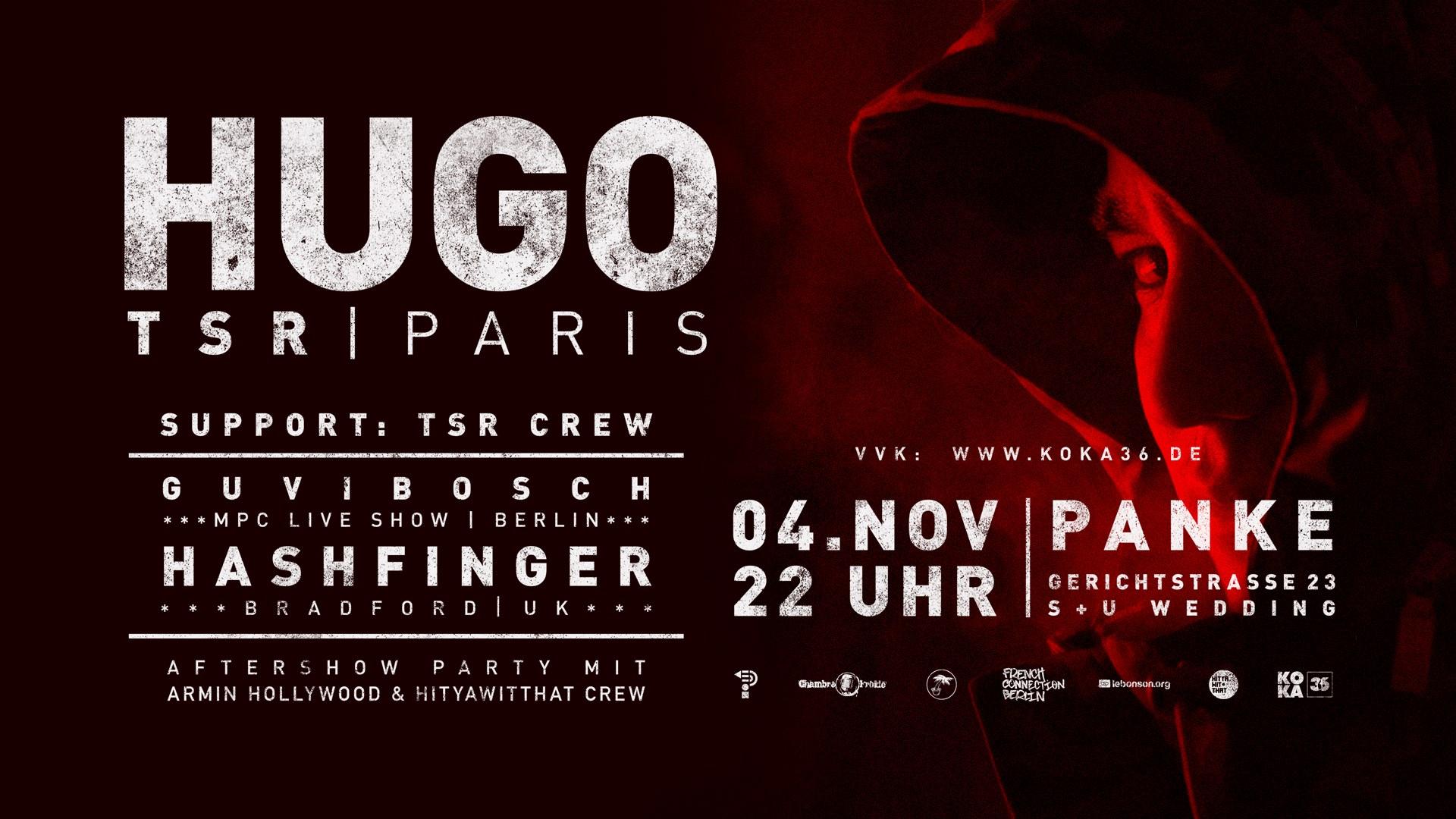 Hugo TSR / TSR CREW – Hashfinger Aftershow