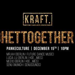 KRAFT. Ghettogether II
