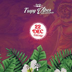 Tropy Vibes X-MAS Time at Panke