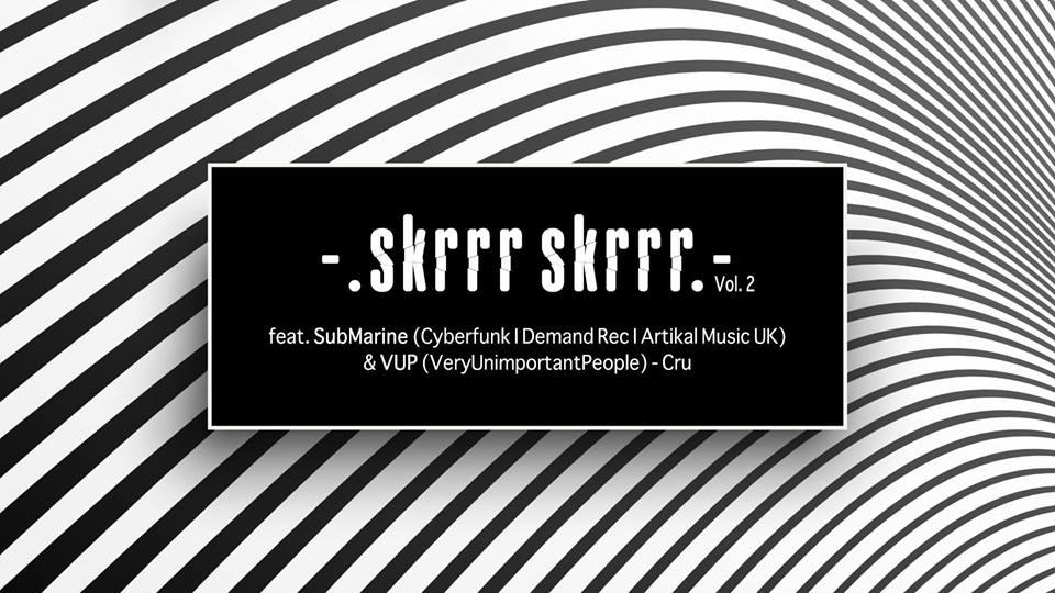 Skrrr Skrrr #2 feat. SubMarine & VUP Cru