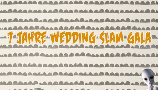 7 Jahre Wedding Slam Gala
