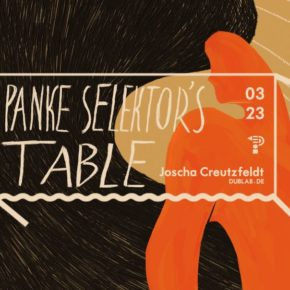 Selector's Table : joscha.creutzfeldt *dublab.de