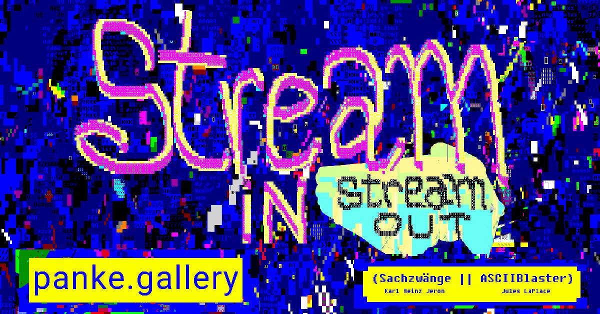 Stream IN Stream OUT