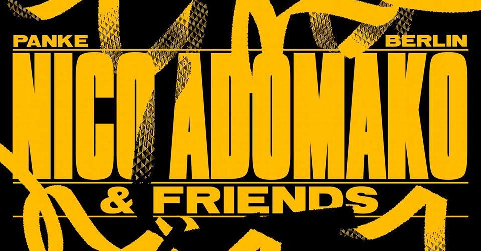 Nico Adomako And Friends III w/ Rome Fortune , Native Sun And More