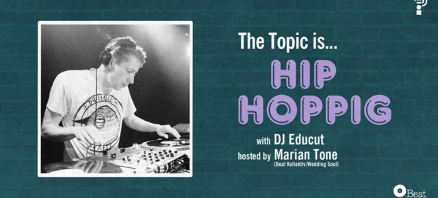 The Topic Is Hip Hoppig w/ Educut