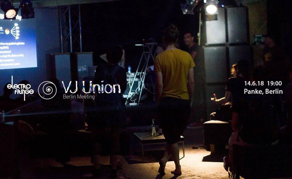 VJ Union Berlin Meeting pres. Electrofringe
