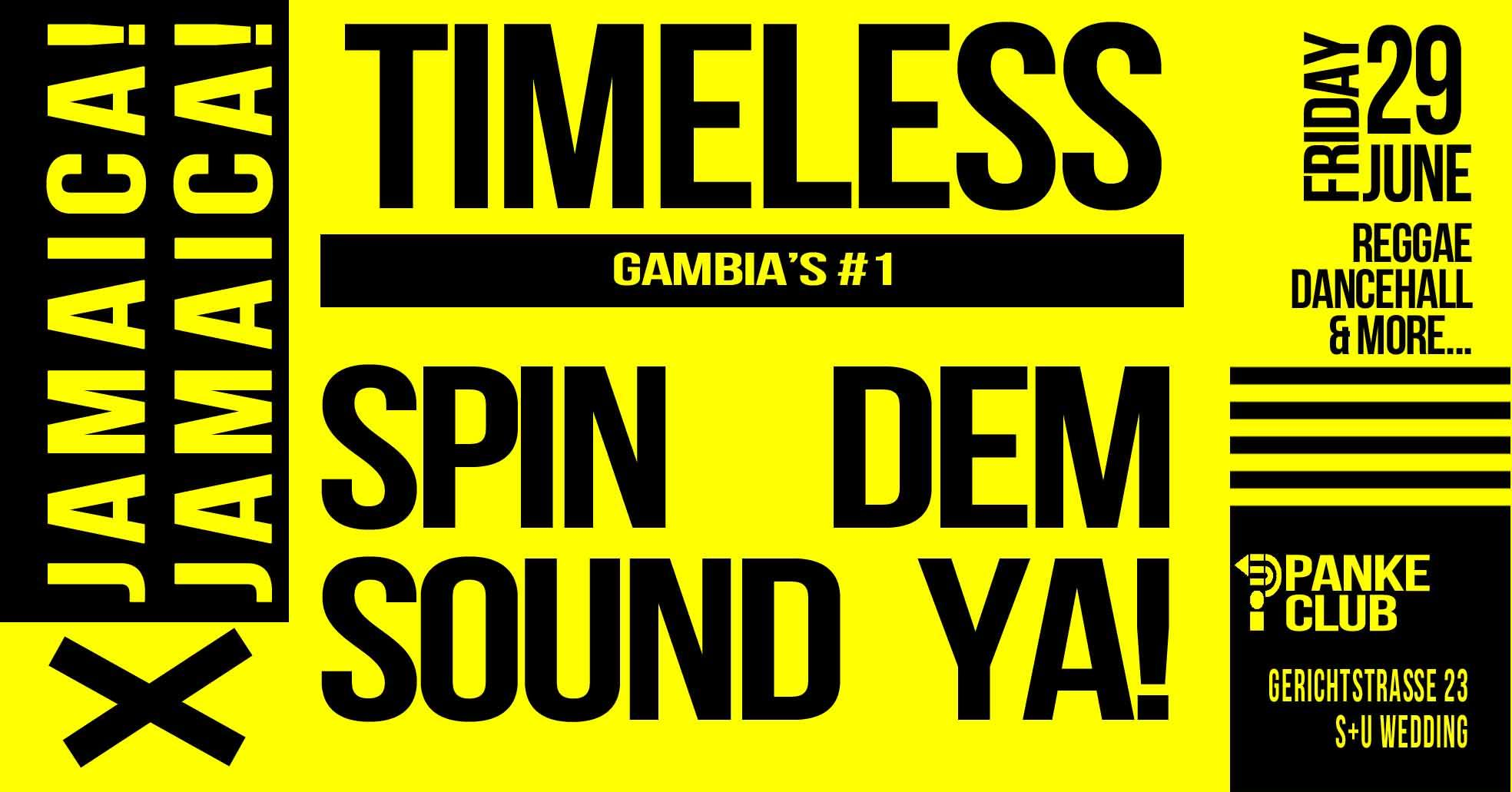 Jamaica! Jamaica! // Timeless Sound & Spin Dem Ya!