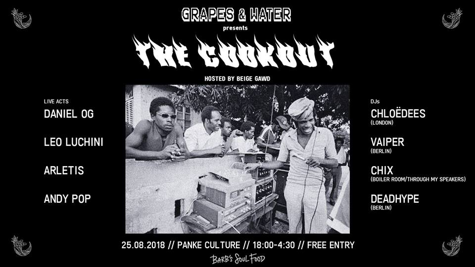 Grapes & Water x Barb's Soulfood Presents: The Cookout