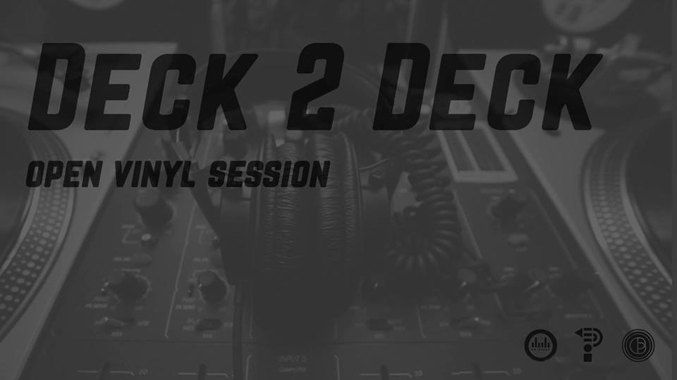 Deck 2 Deck – Open Vinyl Session