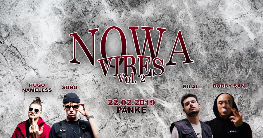Nowa Vibes Vol. 2 starring Hugo Nameless & $oho