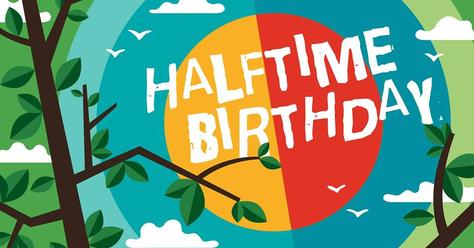 HalfTime / Halbzeit – Birthday Party with DJ/Live Performances