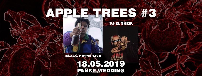 Apple Trees #3 w/ Blacc Hippie and EL Sheik