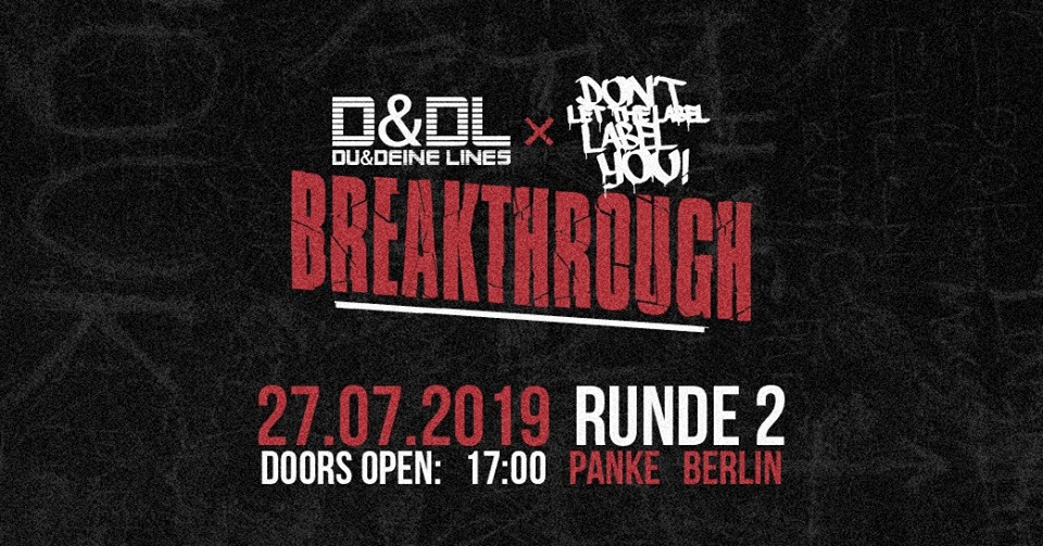Dltlly + D&DL // Breakthrough Runde 2