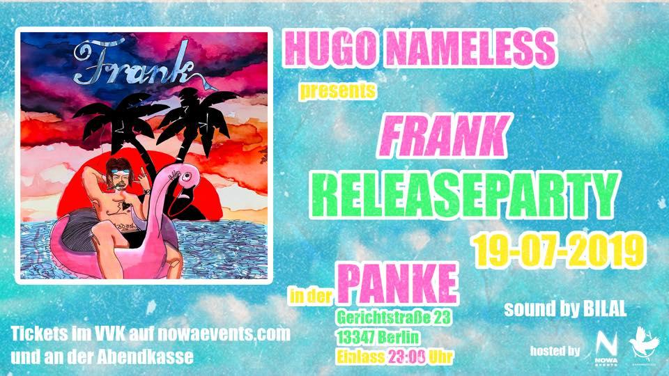 """HUGO NAMELESS – """"FRANK"""" ALBUM RELEASEPARTY"""