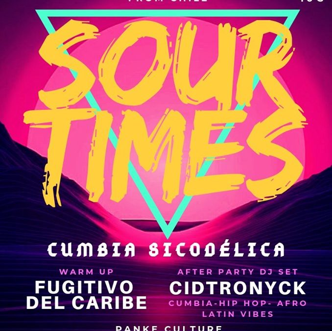 Sour Times Cumbia Piscodelica Latin Beats