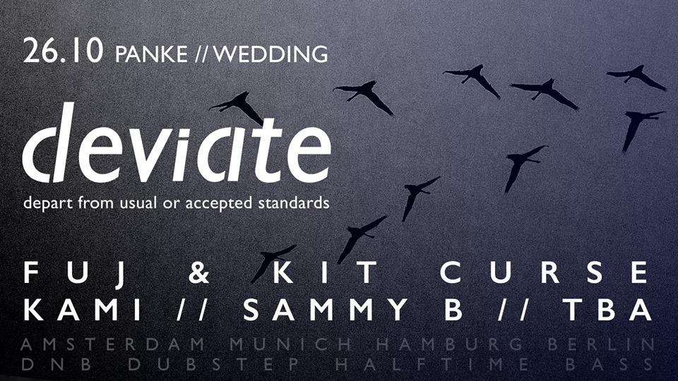 deviate w/ Fuj, Kit Curse, Kami, Sammy B
