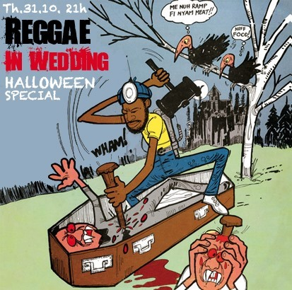 Reggae in Wedding – Halloween Special