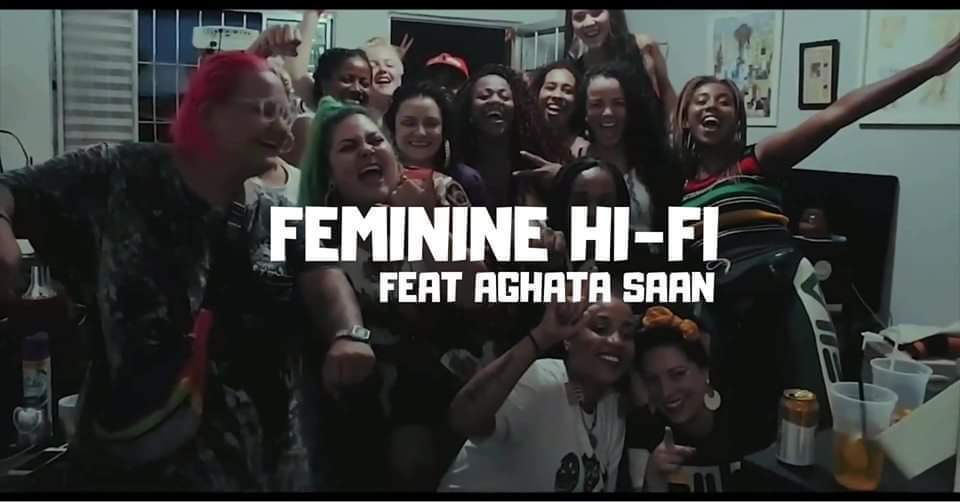 Feminine Hi-Fi & Aghata Saan meet Roots Daughters & friends