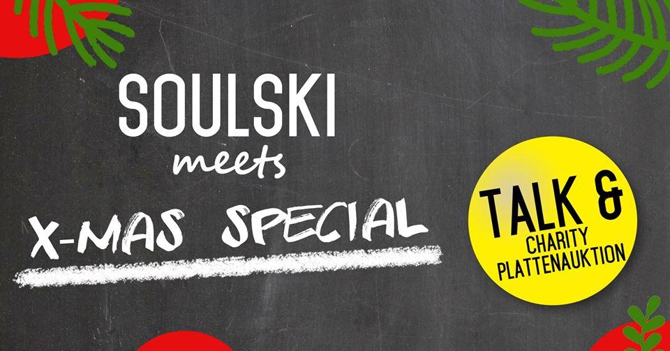 Soulski meets **X-Mas special**