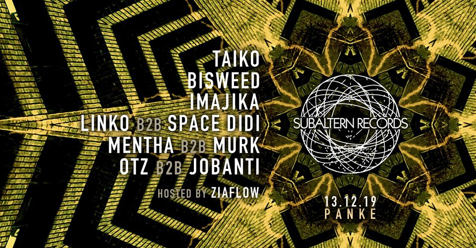 Subaltern presents: Taiko, Bisweed, Imajika, Linko & Space Didi