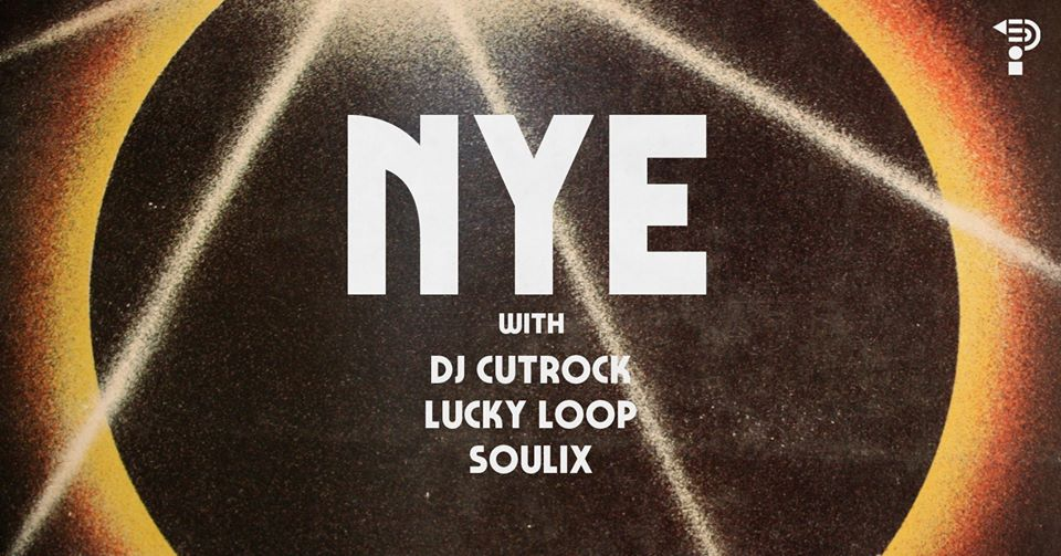 New Years Eve w/Cutrock, Lucky Loop & Soulix
