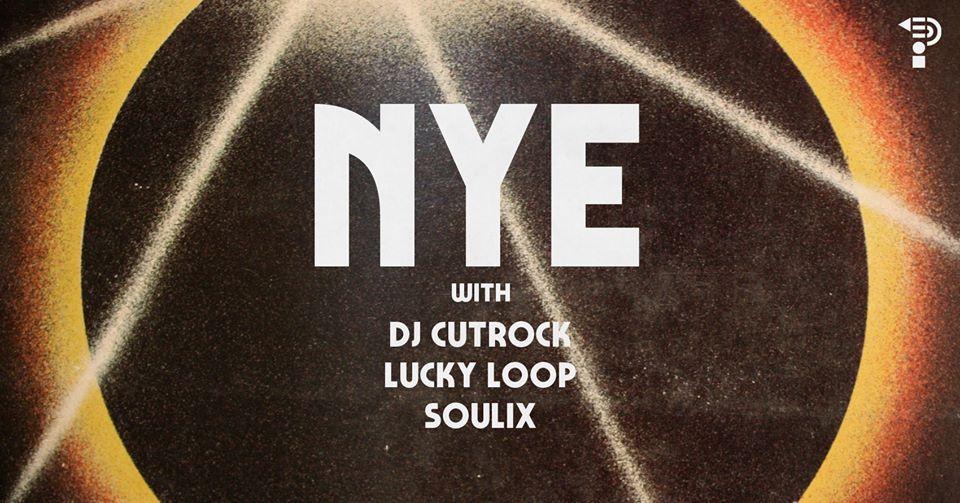 New Years Eve w/Cutrock, Lucky Loop & Soulix