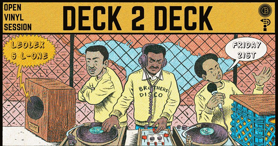Deck 2 Deck // Special Eve w/ LeoLex & L One