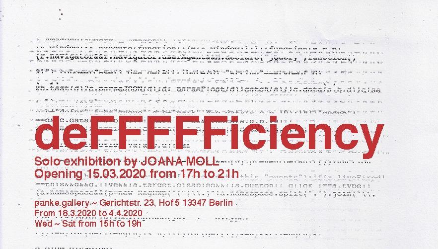 Panke.Gallery presents DeFFFFFiciency by Joana Moll
