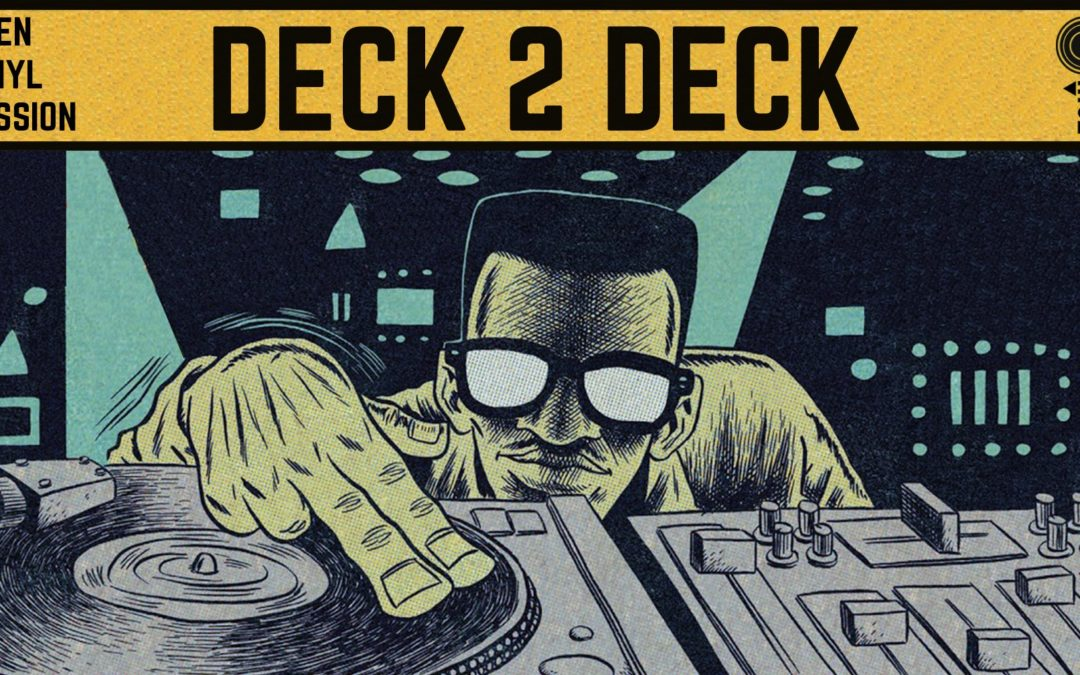 Deck 2 Deck // Garden Session #1