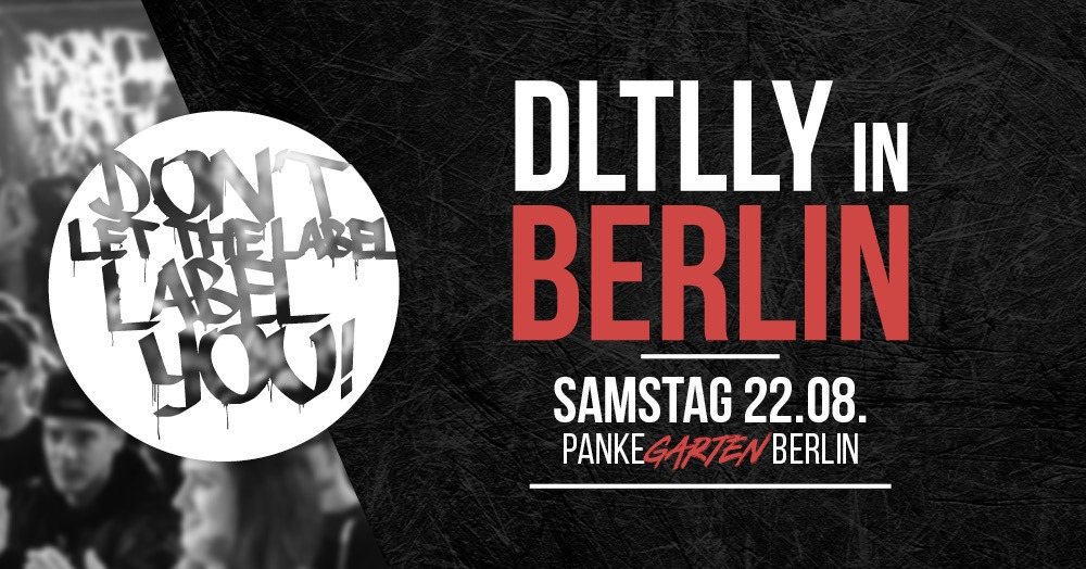 Dltlly // 22.8 Berlin // Panke Garten *SOLD OUT*