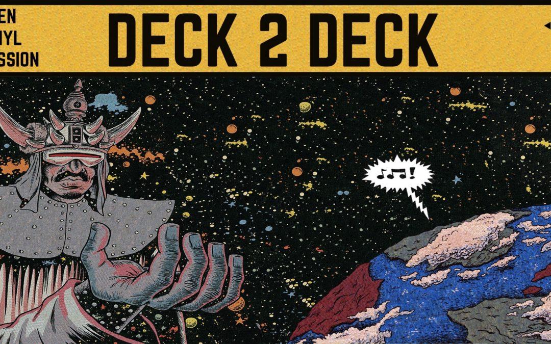 Deck 2 Deck // Garden Session #9