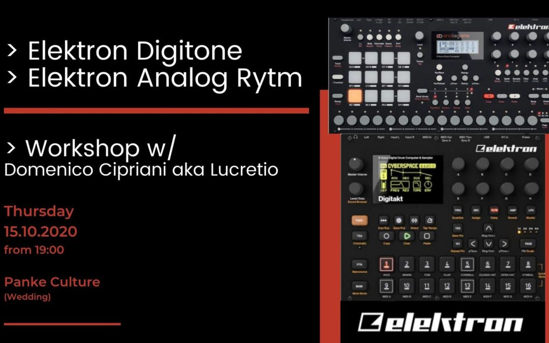 Elektron Workshop: Digitone & Analog Rytm w/Lucretio