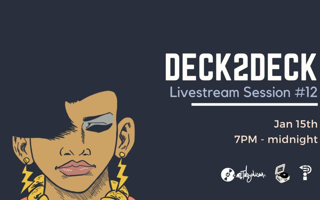 Deck 2 Deck // Livestream Session #12